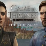 Объявлена дата выхода Game of Thrones Episode 6: The Ice Dragon