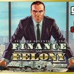 Трейлер обновления Finance and Felony уже в сети