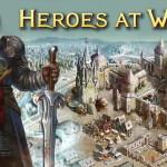 Heroes at War: первые шаги и решение основных проблем новичков