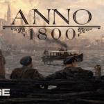 Anno 1800 — эксклюзивная для PC градостроительная стратегия от Ubisoft разлетается как горячие пирожки