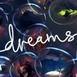 PS4-эксклюзив Dreams получил первую оценку — проект очень хвалят