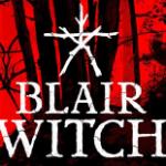E3 2019: Blair Witch — анонсирован хоррор по вселенной «Ведьма из Блэр»