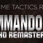 E3 2019: Kalypso Media анонсировала ремастер Commandos 2 для современных платформ