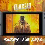 Blacksad: Under the Skin — Версия для Nintendo Switch немного опоздает