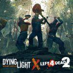 Techland анонсировала кроссовер Dying Light с Left 4 Dead