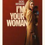Трейлер криминальной драмы I'm Your Woman с Рэйчел Броснахэн