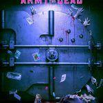 «Армия мертвецов» Зака Снайдера обрела дату релиза — дебютный тизер на подходе