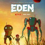 Представлен дебютный трейлер аниме Eden от режиссера «Стального алхимика» и Netflix